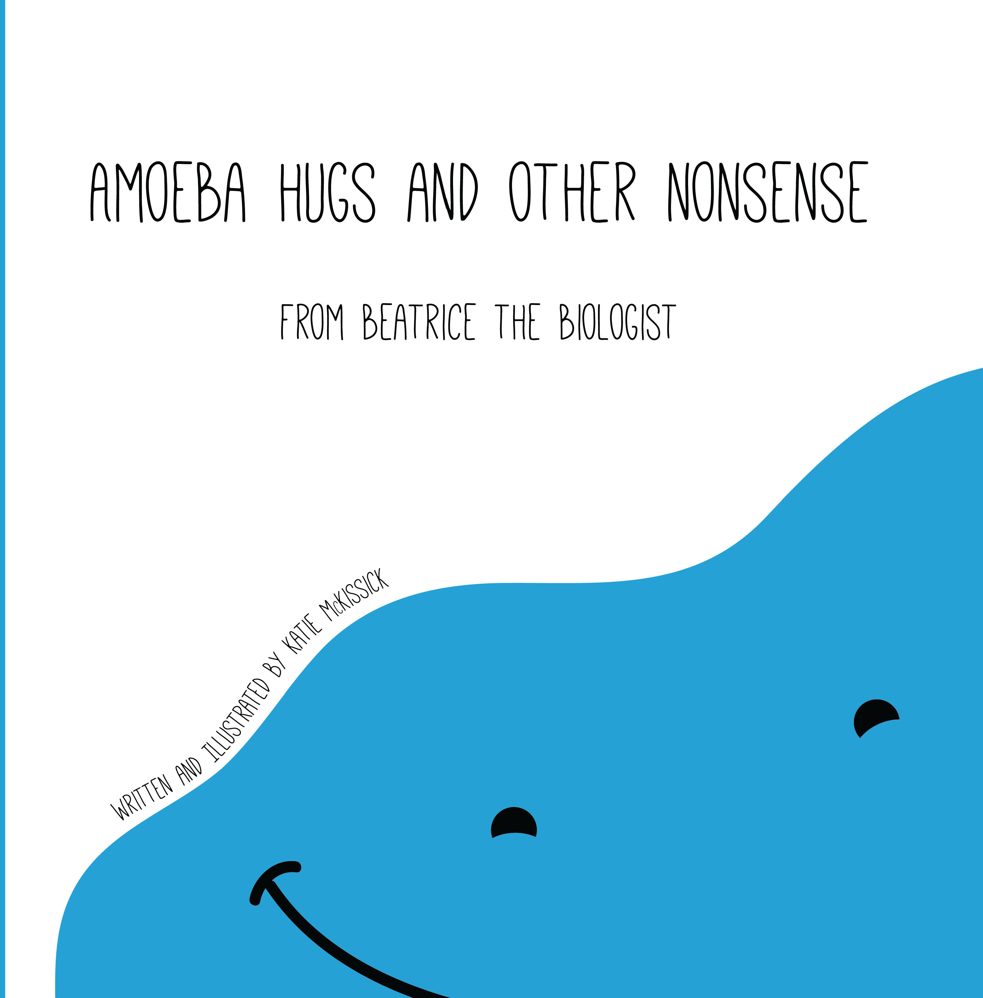 Cover of AMOEBA HUGS by Beatrice the Biologist