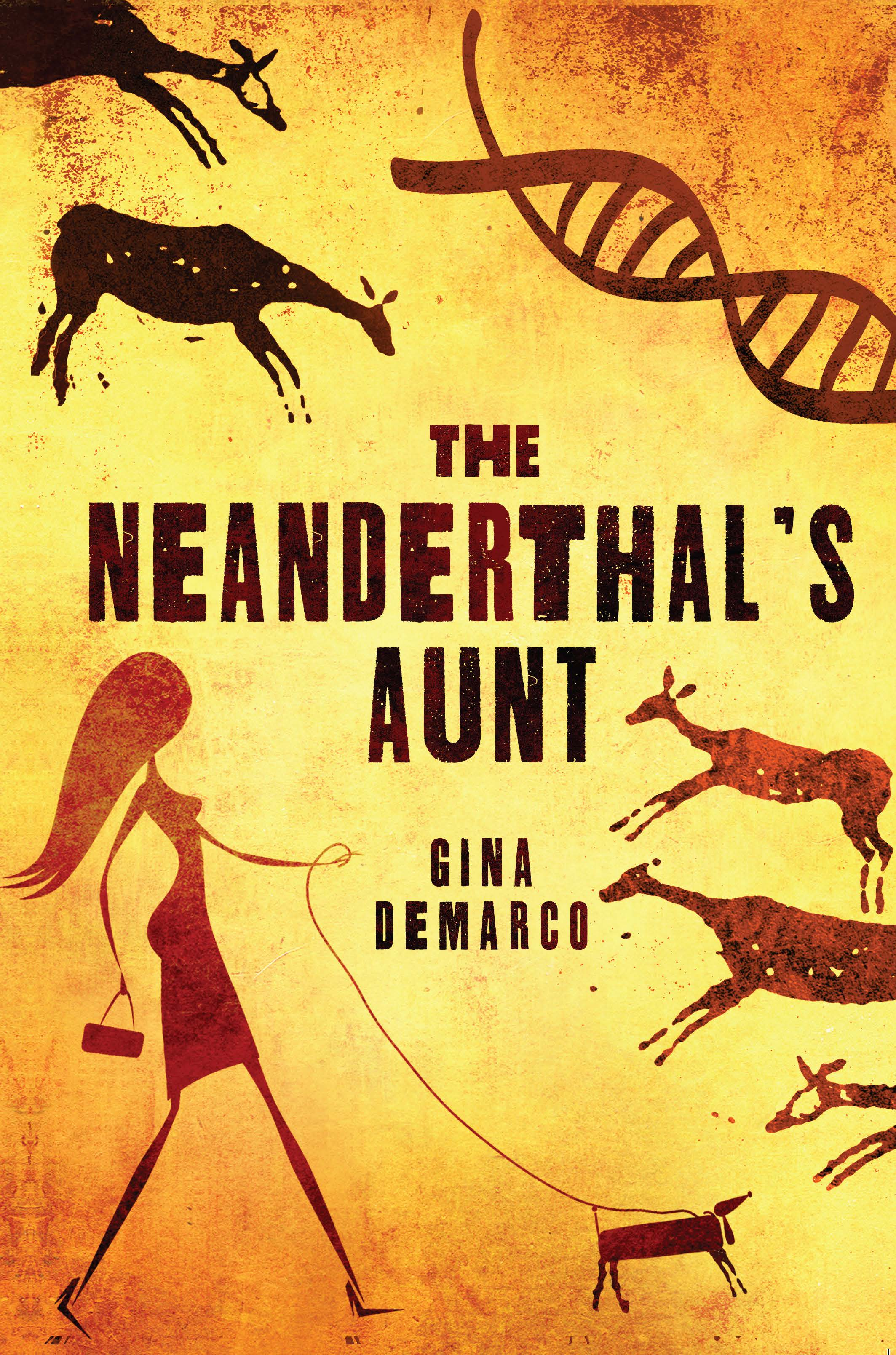 Cover of NEANDERTHAL'S AUNT by Gina DeMarco